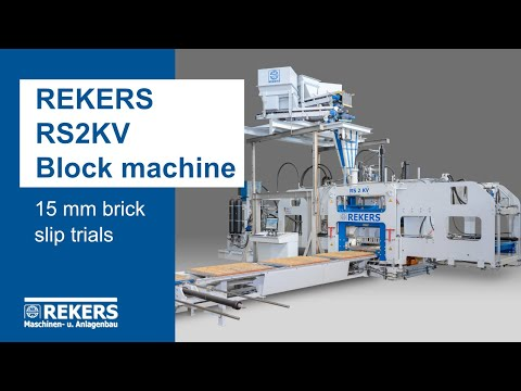 REKERS RS2KV Block Machine - 15 mm Brick Slips Trials