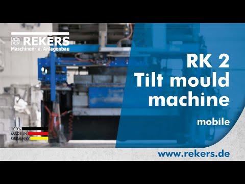 REKERS Tilt mould machine RK2 mobile